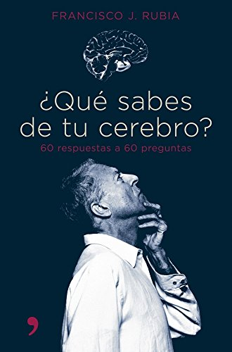 9788484605058: Que sabes de tu cerebro/ What Do you Know About Your Brain: 60 Respuestas a 60 Preguntas (Spanish Edition)