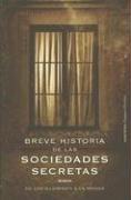9788484605195: Breve Historia De Las Sociedades Secretas/Shadow People: De Los Illuminati a La Yakuza/Inside History's Most Notorious Secret Societies (Spanish Edition)