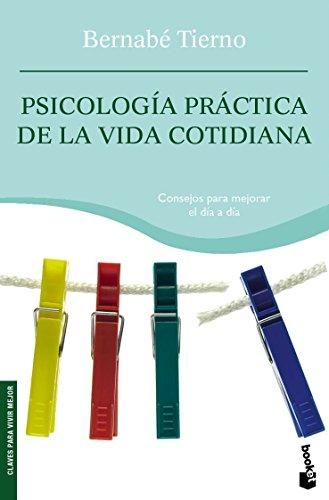 9788484605331: Psicología práctica de la vida cotidiana (Vivir Mejor)