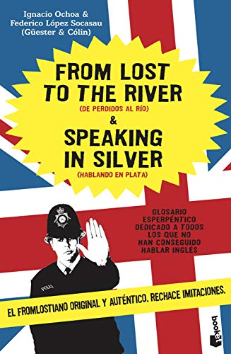 9788484605355: From Lost to the River & Speaking in Silver