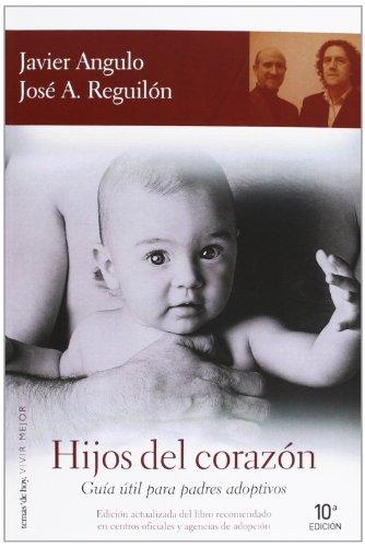 9788484605478: Hijos Del Corazon