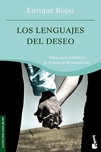 9788484605614: Los lenguajes del deseo / The Language of Desire: Claves para orientarse en el universo de las pasiones / Keys to navigate in the universe of passion (Booket) (Spanish Edition)