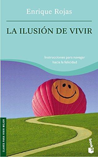 9788484605645: La Ilusion De Vivir (Nf)