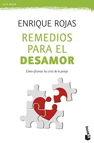 Remedios para el desamor - Enrique Rojas