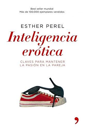 9788484605904: Inteligencia Erotica