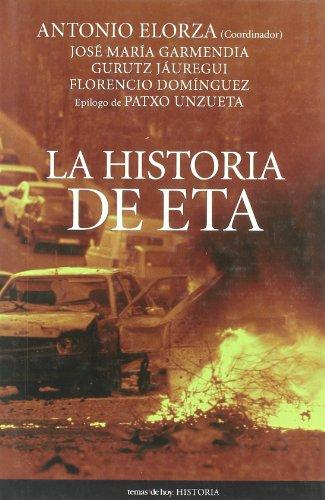 9788484605942: La historia de ETA (Historia (temas De Hoy))