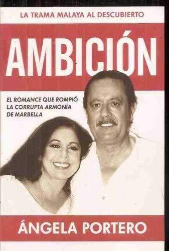 Ambicion: El Romance Que Rompio La Corrupta: Portero, Ángela