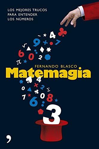 9788484606116: Matemagia