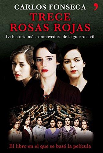 9788484606154: Trece rosas rojas (Historia Viva)
