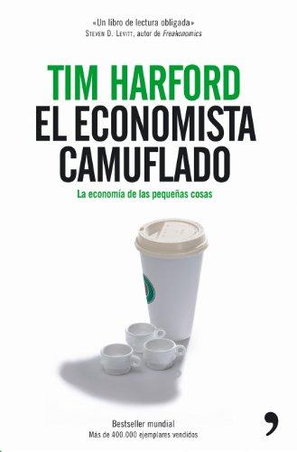 9788484606178: El economista camuflado (Fuera de Colección)