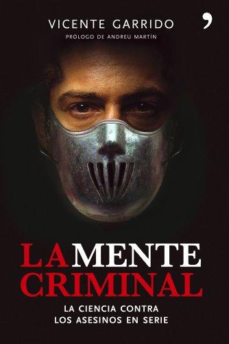 9788484606444: La mente criminal