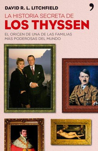 9788484606727: La historia secreta de los Thyssen