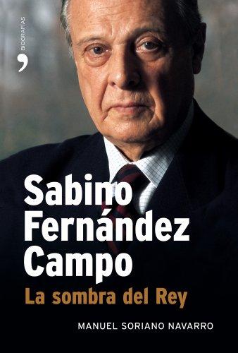9788484606956: Sabino Fenández Campo (Memorias (temas De Hoy))