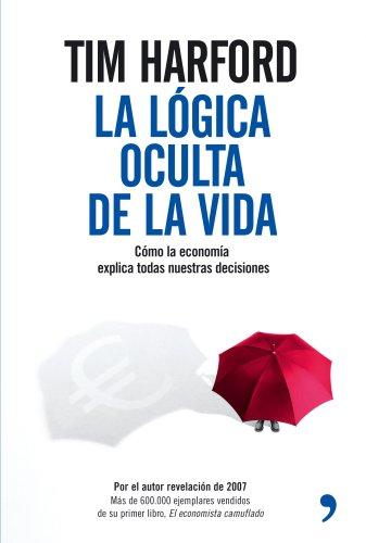 9788484606970: La lógica oculta de la vida (Fuera de Colección)