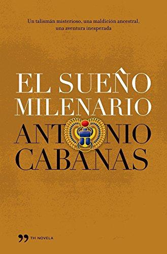 9788484607069: El sueño milenario (TH Novela)