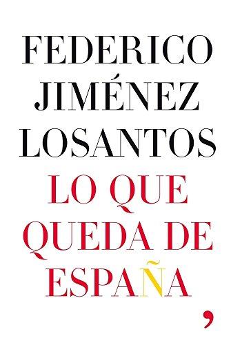 9788484607168: Lo que queda de España (Artículo 20)