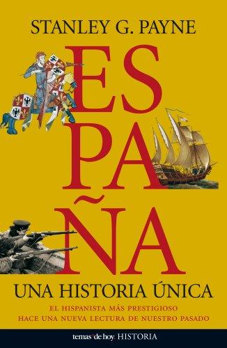 9788484607557: España. Una historia única