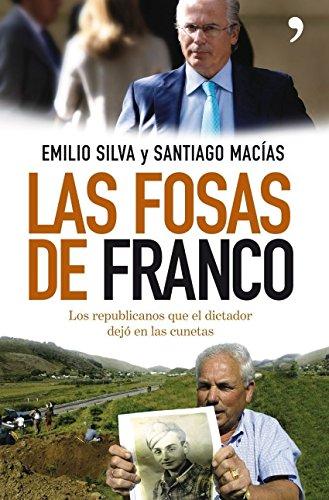 9788484607670: Las fosas de Franco : los republicanos que el dictador dejó en las cunetas