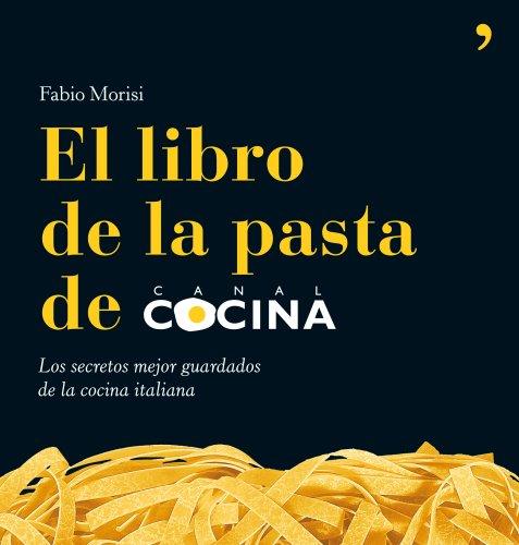 9788484608080: El libro de la pasta de Canal Cocina