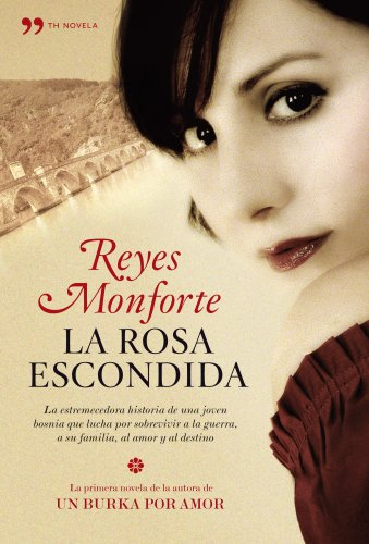 9788484608134: La rosa escondida (TH Novela)