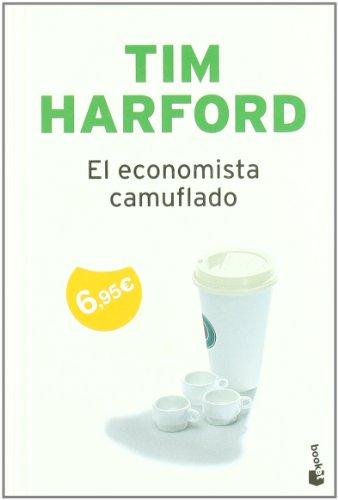 9788484608394: El economista camuflado (Booket Verano 2010)