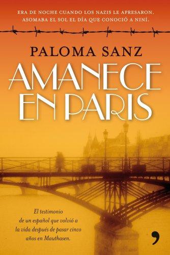 9788484608929: Amanece en París (En primera persona)