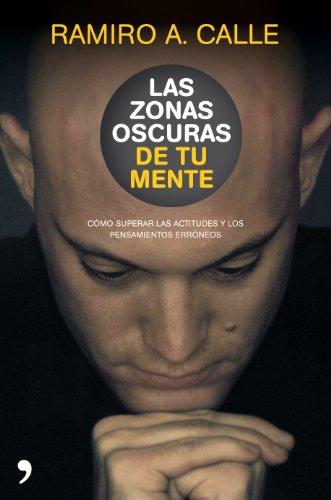 9788484609001: LAS ZONAS OSCURAS DE TU MENTE.TEMAS DE H