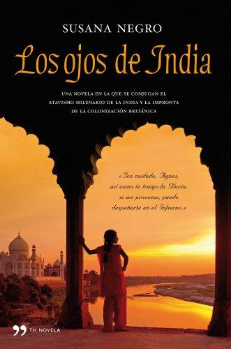 9788484609445: Los ojos de India (Novela (temas Hoy))