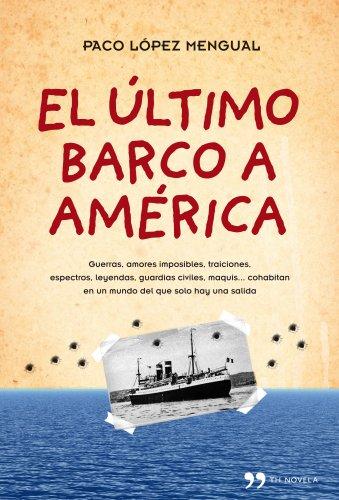 9788484609490: El último barco a América (Novela (temas Hoy))