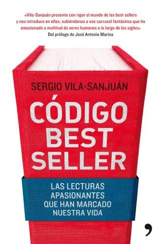 9788484609582: Código best seller: Las lecturas apasionantes que han marcado nuestra vida (Fuera de Colección)