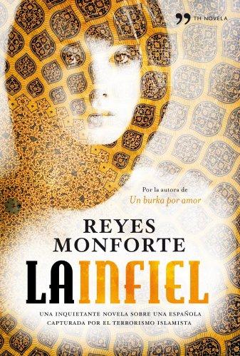 9788484609681: La infiel (Spanish Edition)