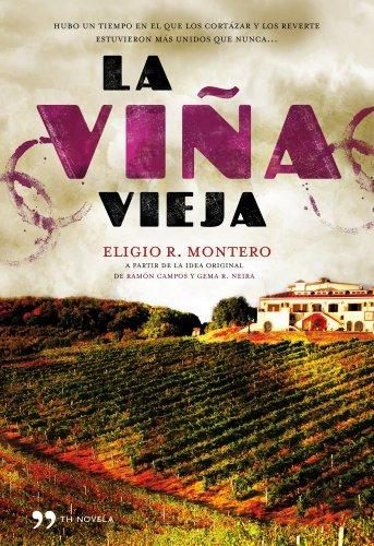 9788484609766: La viña vieja (Novela (temas Hoy))