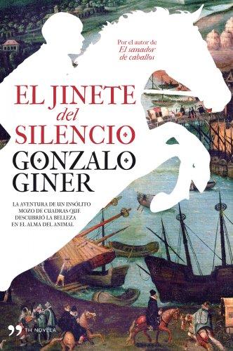 9788484609902: El jinete del silencio (TH Novela)