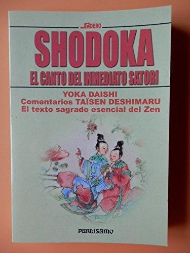 SHODOKA.EL CANTO DEL INMEDIATO: DAISHI, YOKA