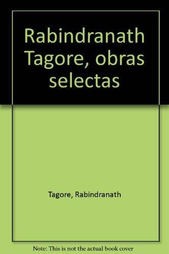 9788484611745: Rabindranath tagore - obras selectas - 4 tomos -