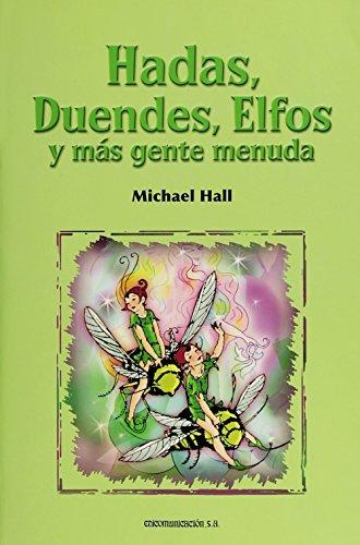 Hadas, duendes, elfos y más gente menuda: HALL, MICHAEL