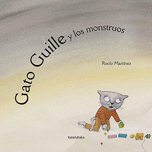 9788484640028: Gato Guille y los monstruos (libros para soñar)