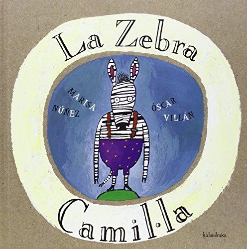 9788484640035: La zebra Camil·la (Llibres per a somniar)