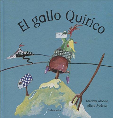 9788484641209: El gallo Quirico / The rooster Quirico (Spanish Edition)