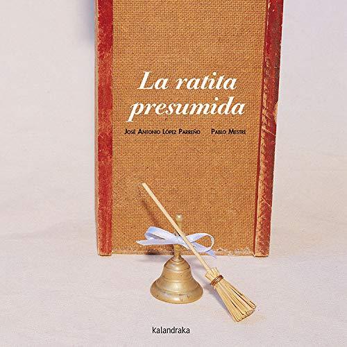 9788484641544: La ratita presumida (libros para soñar)