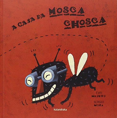 9788484641551: A casa da mosca chosca (Os contos do Trasno) (Galician Edition)