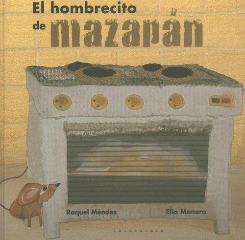 9788484641643: Hombrecito de mazapan, el (Castellano (kalandraka))