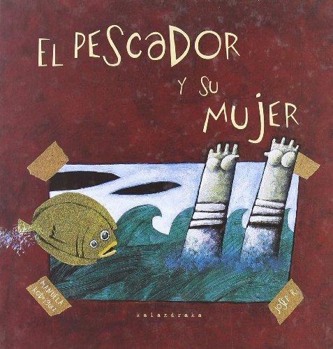 9788484641766: Pescador y su mujer, el (Castellano (kalandraka))