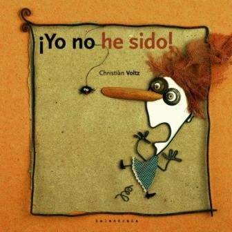 9788484642039: ¡ Yo No He Sido ! (Castellano (kalandraka))
