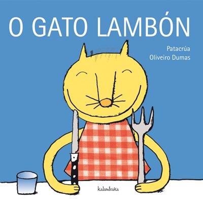 9788484642374: O gato lambón (demademora)