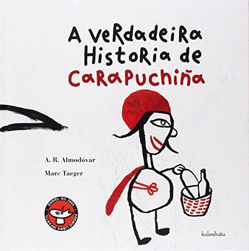 9788484645122: A verdadeira historia de Carapuchiña (Os contos do Trasno)