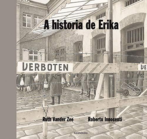 9788484645207: A historia de Erika