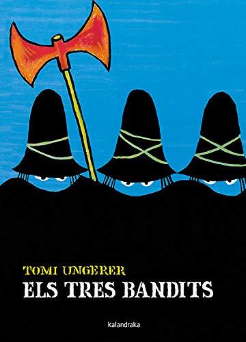 9788484645511: Els tres bandits (Llibres per a somniar)