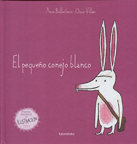 9788484645658: El Pequeno Conejo Blanco / The Little White Rabbit (Coleccion Libros Para Sonar) (Spanish Edition)