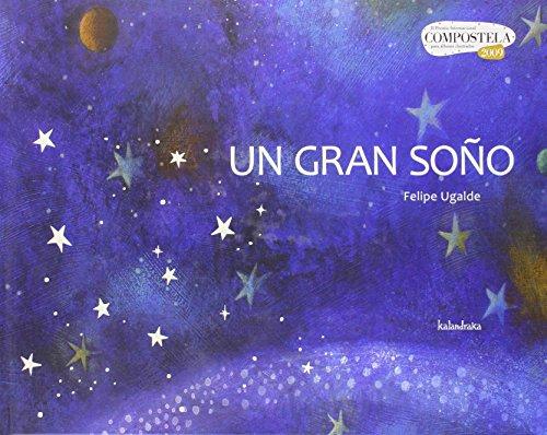 9788484646556: Un Gran Soño (Premio Compostela)